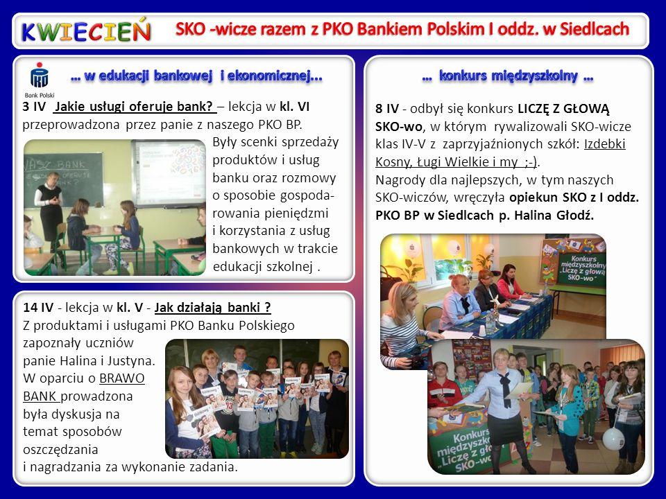 8 IV - odbył się konkurs LICZĘ Z GŁOWĄ SKO-wo, w którym rywalizowali SKO-wicze klas IV-V z zaprzyjaźnionych szkół: Izdebki Kosny, Ługi Wielkie i my ;-