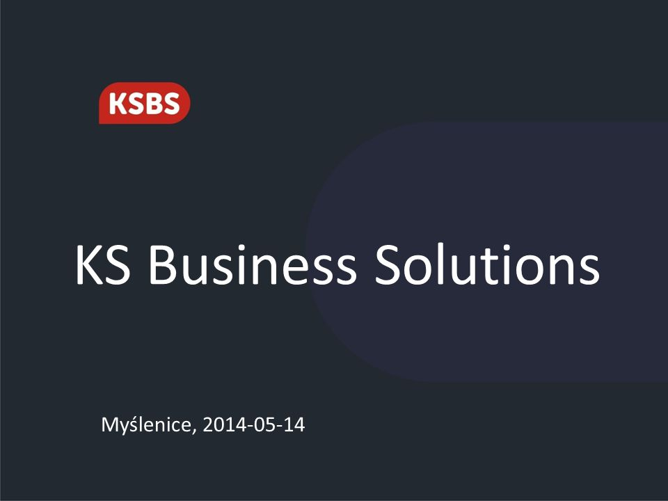 KS Business Solutions Myślenice, 2014-05-14