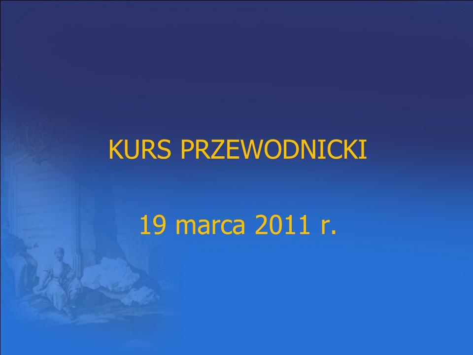 KURS PRZEWODNICKI 19 marca 2011 r.