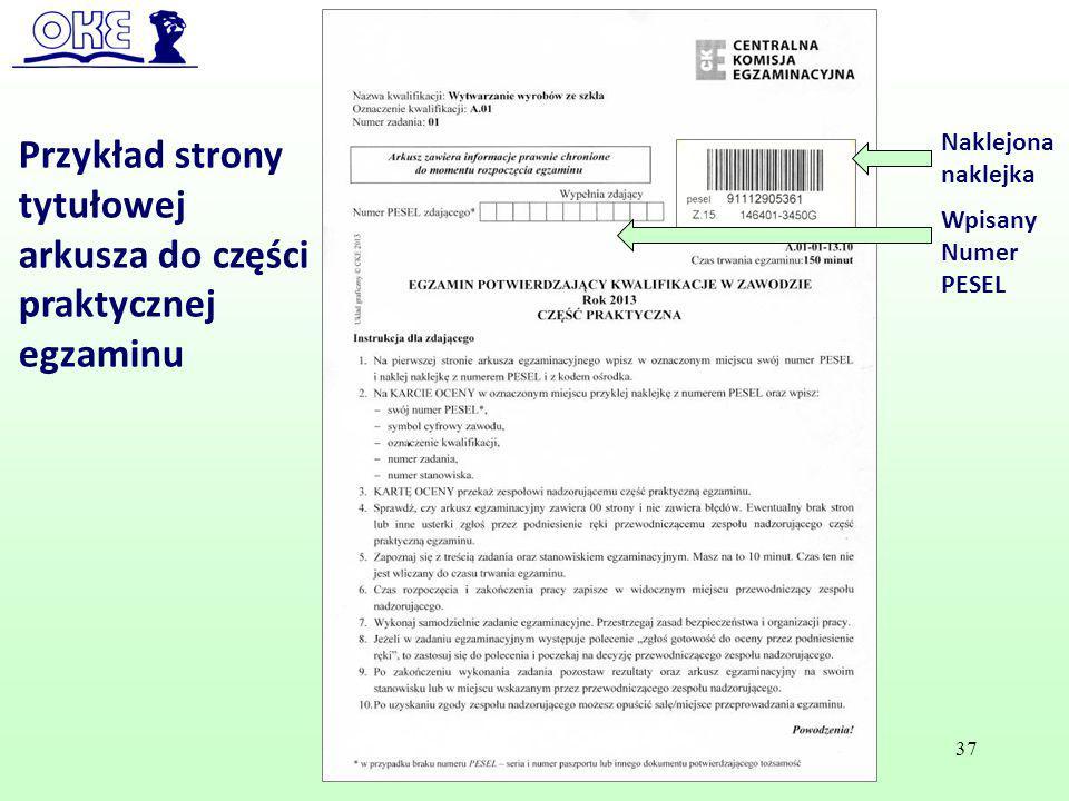 Przykład strony tytułowej arkusza do części praktycznej egzaminu Naklejona naklejka Wpisany Numer PESEL 37