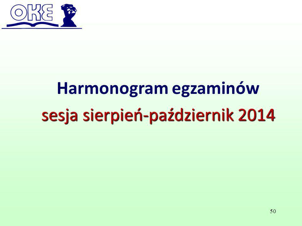 Harmonogram egzaminów sesja sierpień-październik 2014 50