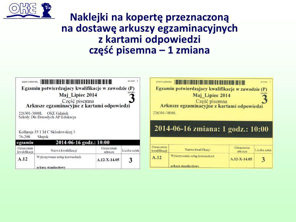 Naklejki na kopertę przeznaczoną na dostawę arkuszy egzaminacyjnych z kartami odpowiedzi część pisemna – 1 zmiana