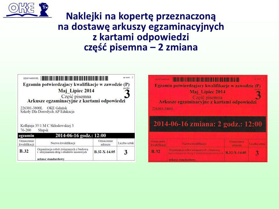 Naklejki na kopertę przeznaczoną na dostawę arkuszy egzaminacyjnych z kartami odpowiedzi część pisemna – 2 zmiana