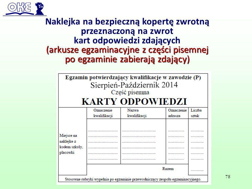 Naklejka na bezpieczną kopertę zwrotną przeznaczoną na zwrot kart odpowiedzi zdających (arkusze egzaminacyjne z części pisemnej po egzaminie zabierają