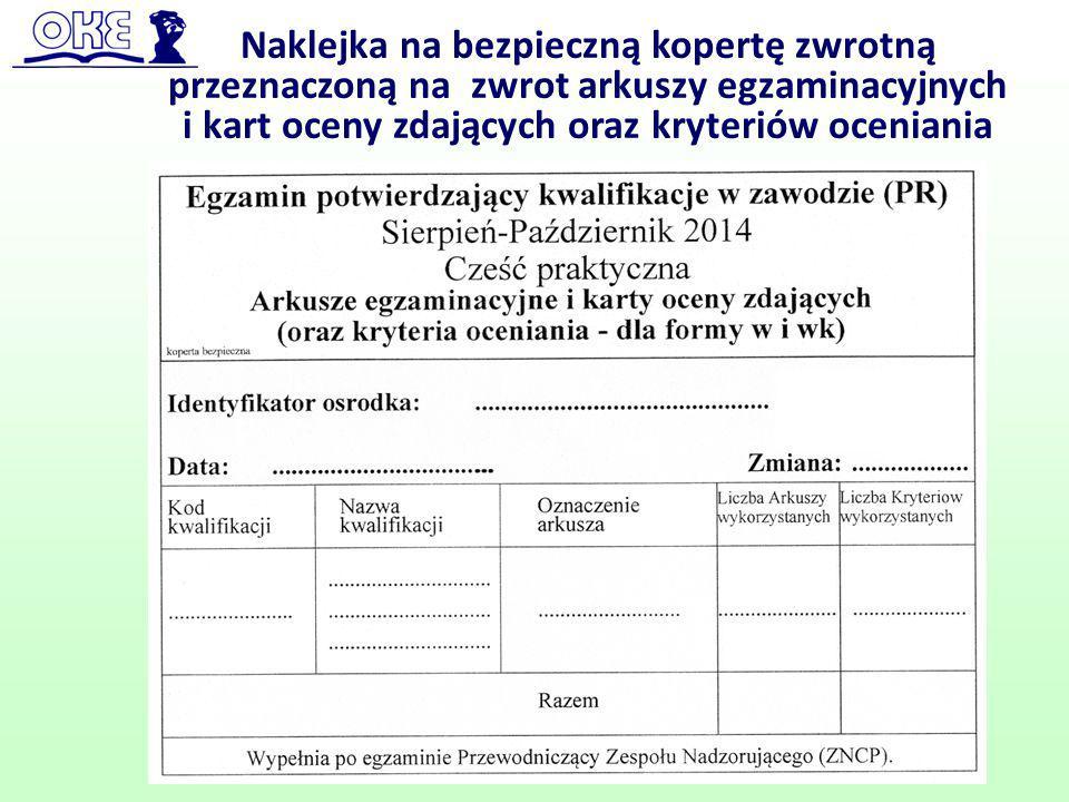 Naklejka na bezpieczną kopertę zwrotną przeznaczoną na zwrot arkuszy egzaminacyjnych i kart oceny zdających oraz kryteriów oceniania 79