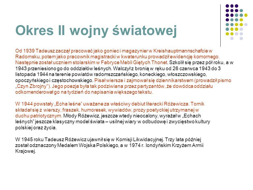 Okres powojenny Koniec wojny zastał Różewiczów w Częstochowie.