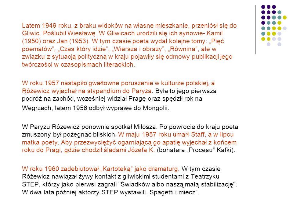 Latem 1949 roku, z braku widoków na własne mieszkanie, przeniósł się do Gliwic. Poślubił Wiesławę. W Gliwicach urodzili się ich synowie- Kamil (1950)