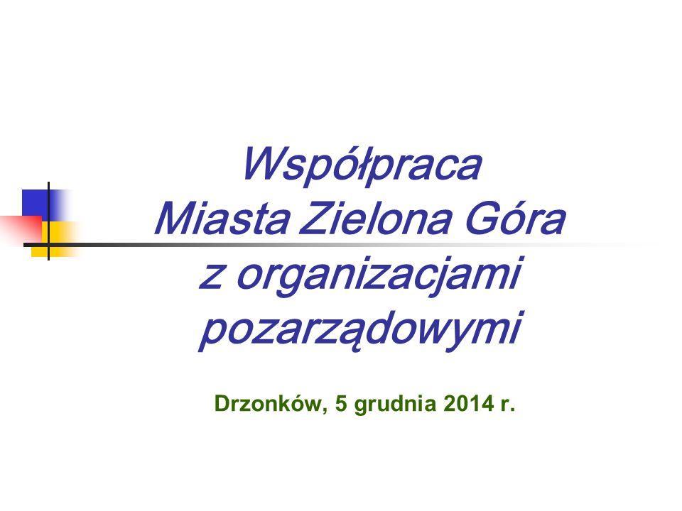 Współpraca Miasta Zielona Góra z organizacjami pozarządowymi Drzonków, 5 grudnia 2014 r.