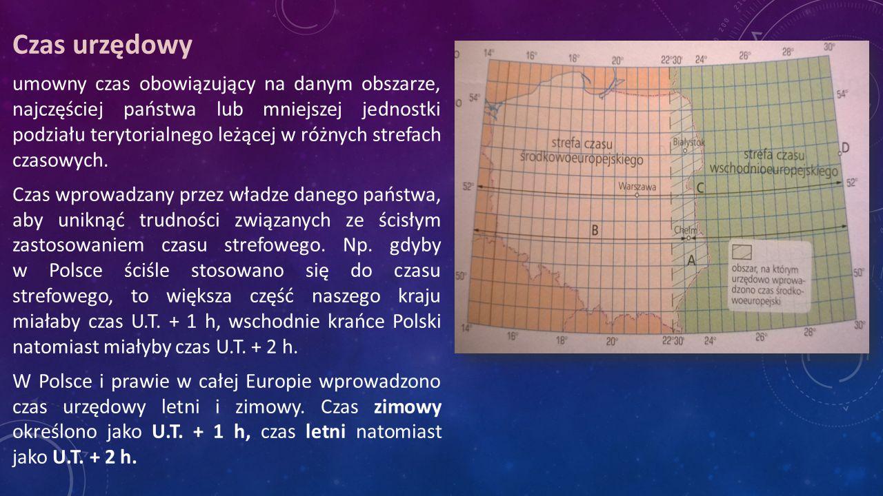 Czas urzędowy umowny czas obowiązujący na danym obszarze, najczęściej państwa lub mniejszej jednostki podziału terytorialnego leżącej w różnych strefach czasowych.