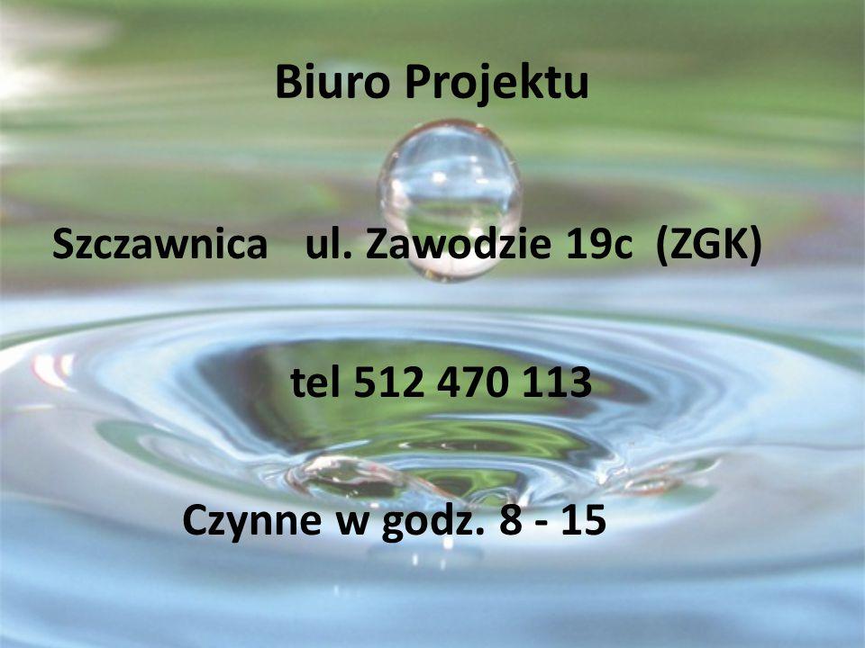 Biuro Projektu Szczawnica ul. Zawodzie 19c (ZGK) tel 512 470 113 Czynne w godz. 8 - 15