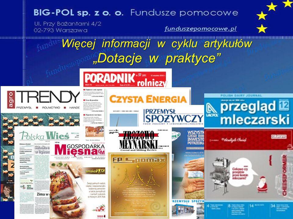 """Więcej informacji w cyklu artykułów """"Dotacje w praktyce . 11"""