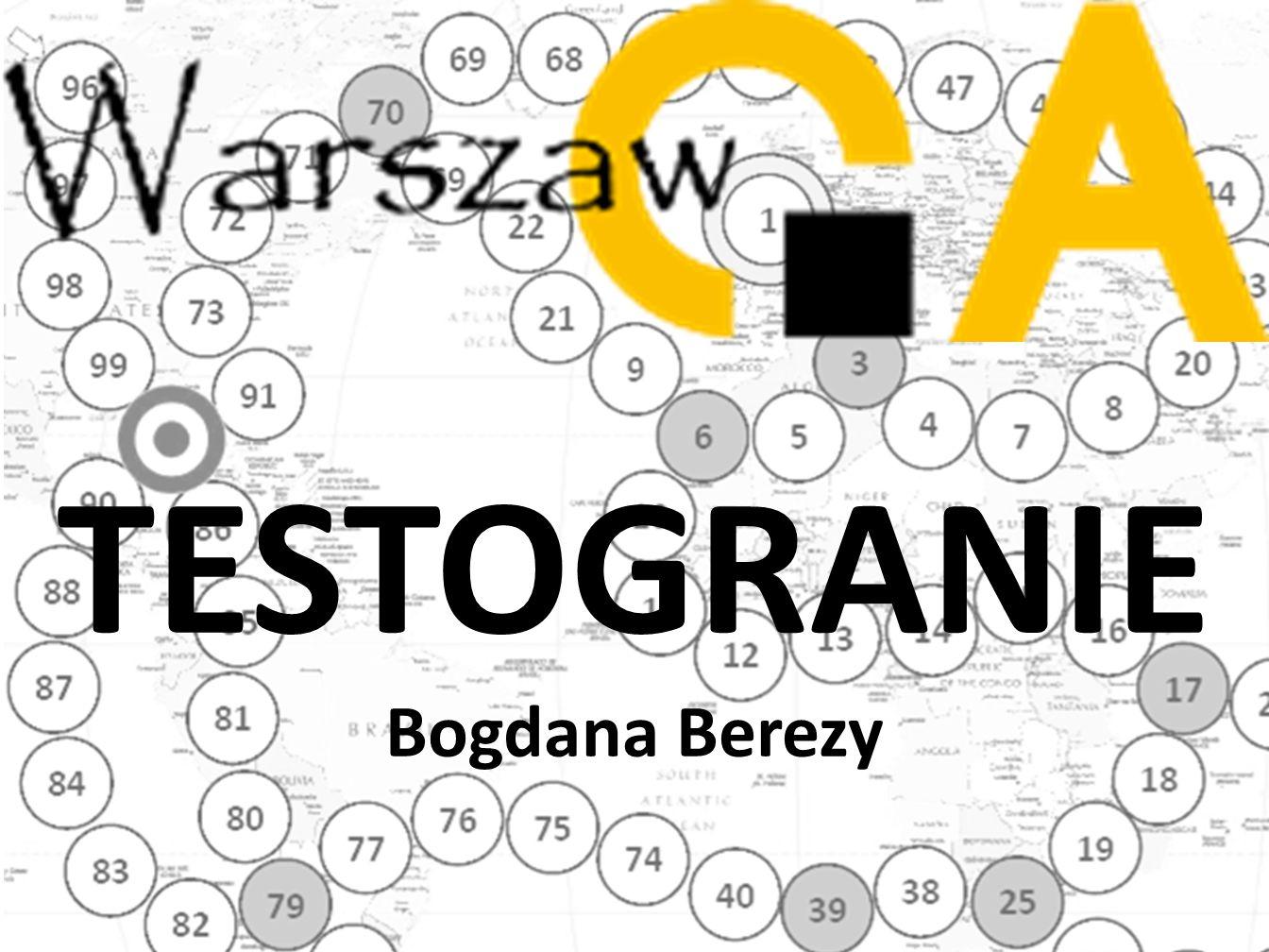 Testogranie TESTOGRANIE Bogdana Berezy