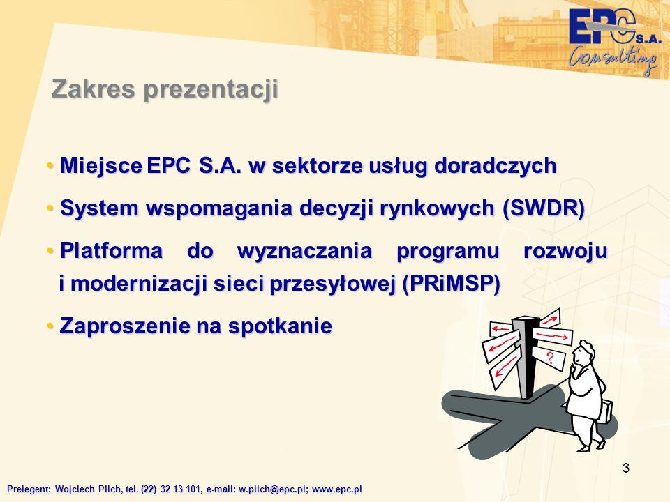 3 Zakres prezentacji Miejsce EPC S.A. w sektorze usług doradczych Miejsce EPC S.A. w sektorze usług doradczych System wspomagania decyzji rynkowych (S
