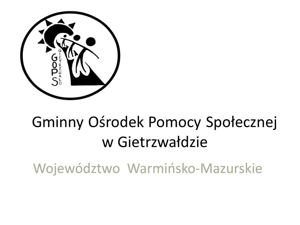 Gminny Ośrodek Pomocy Społecznej w Gietrzwałdzie Województwo Warmińsko-Mazurskie