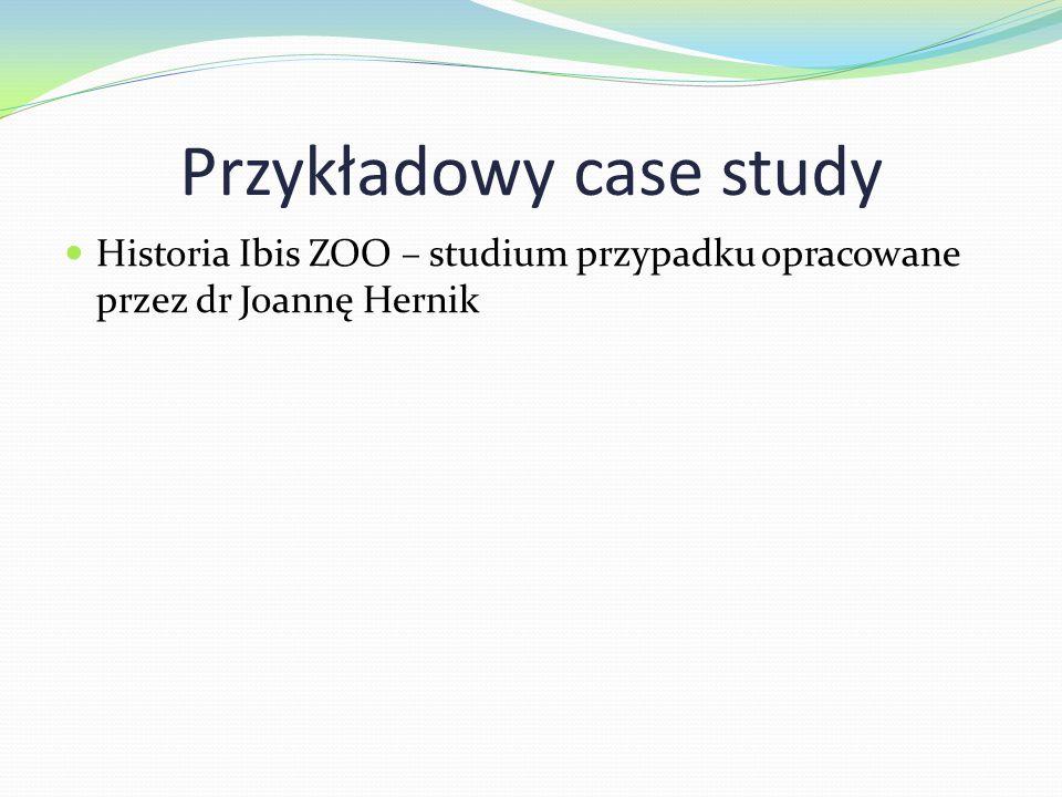 Przykładowy case study Historia Ibis ZOO – studium przypadku opracowane przez dr Joannę Hernik