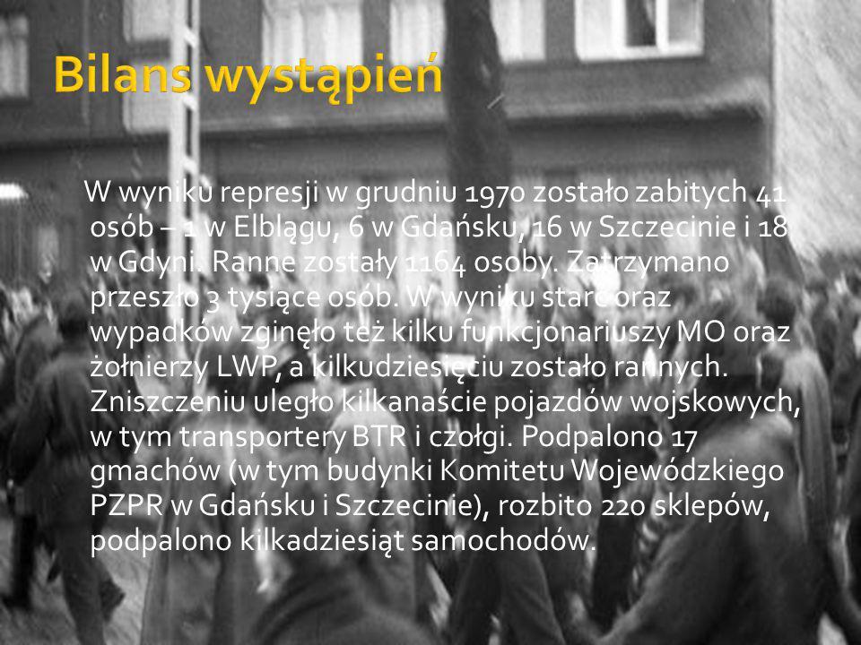 W wyniku represji w grudniu 1970 zostało zabitych 41 osób – 1 w Elblągu, 6 w Gdańsku, 16 w Szczecinie i 18 w Gdyni. Ranne zostały 1164 osoby. Zatrzyma