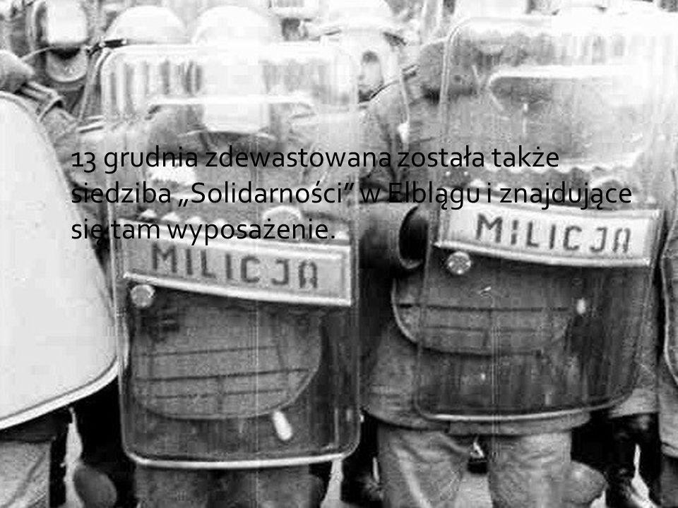 """13 grudnia zdewastowana została także siedziba """"Solidarności"""" w Elblągu i znajdujące się tam wyposażenie."""