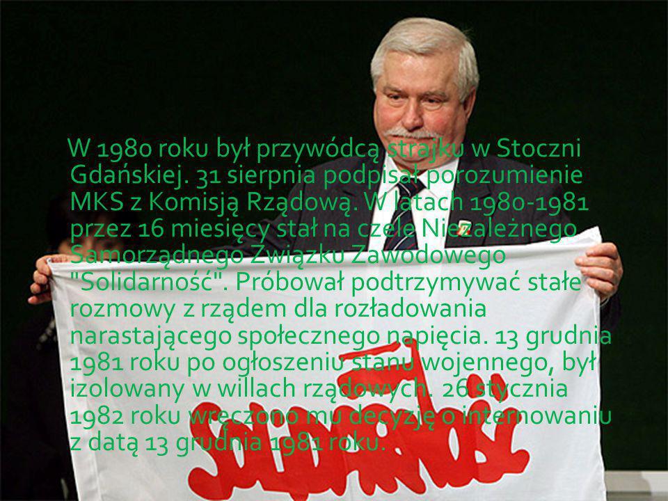 W 1980 roku był przywódcą strajku w Stoczni Gdańskiej.