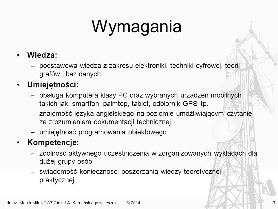 Plan Informacje o przedmiocie Znaczenie systemów mobilnych we współczesnym świecie Przykładowe obszary zastosowań Problemy do rozwiązania © 2014 18 dr inż.