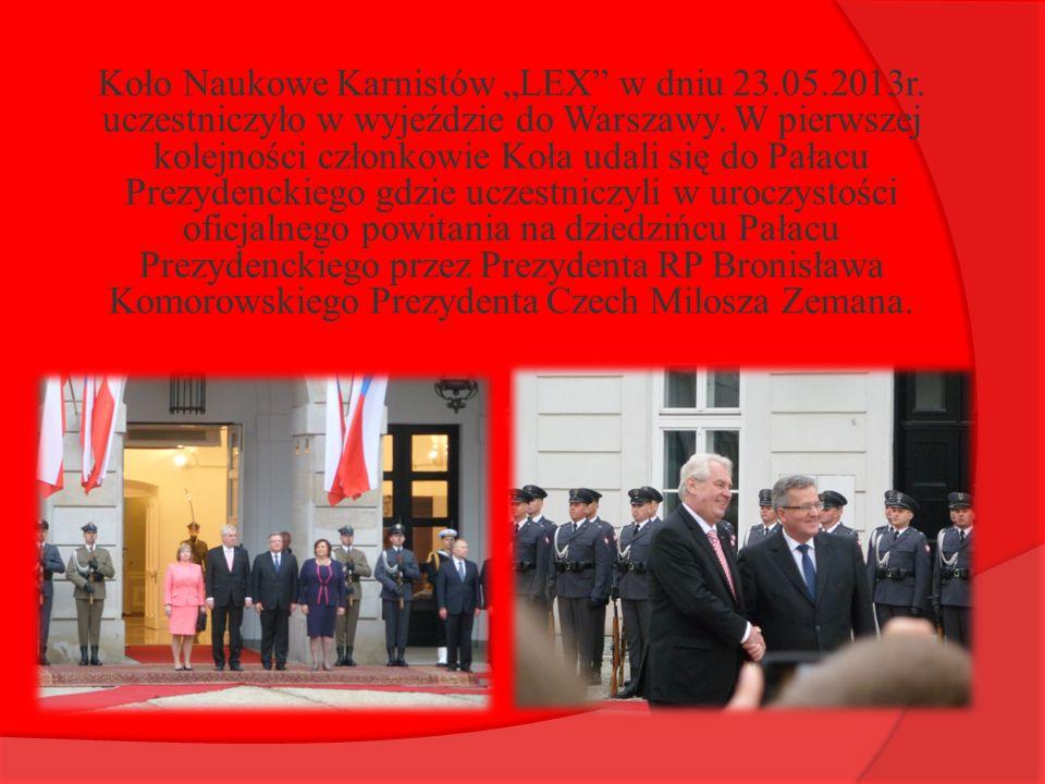 """Koło Naukowe Karnistów """"LEX"""" w dniu 23.05.2013r. uczestniczyło w wyjeździe do Warszawy. W pierwszej kolejności członkowie Koła udali się do Pałacu Pre"""