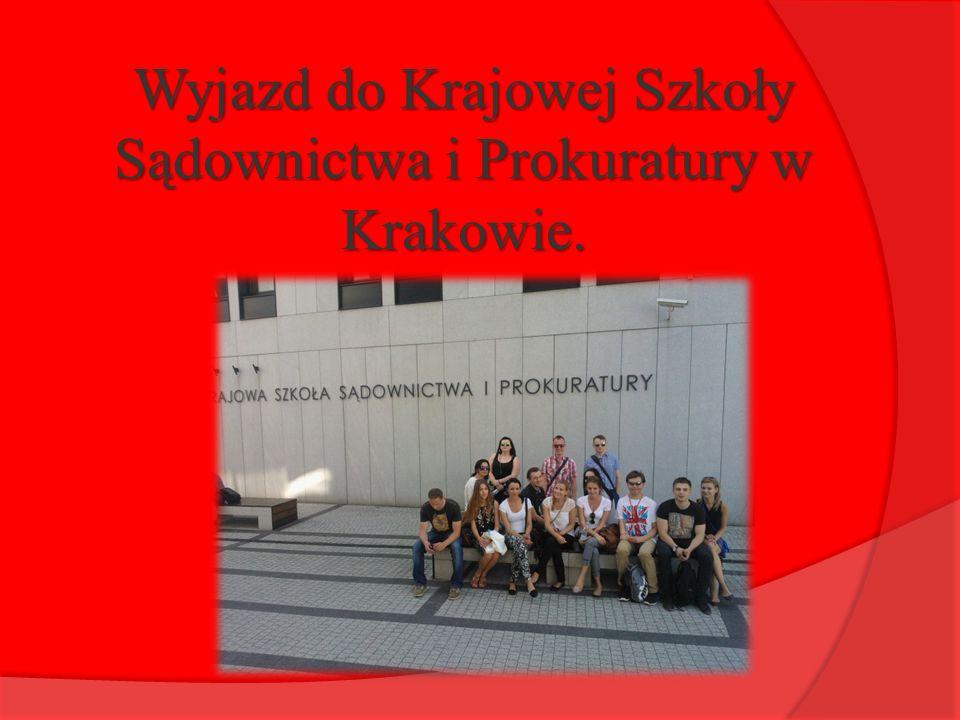 Wyjazd do Krajowej Szkoły Sądownictwa i Prokuratury w Krakowie.