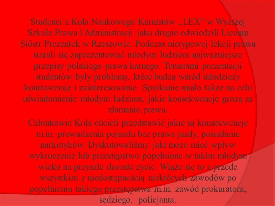 """Studenci z Koła Naukowego Karnistów """"LEX"""" w Wyższej Szkole Prawa i Administracji jako drugie odwiedzili Liceum Sióstr Prezentek w Rzeszowie. Podczas n"""