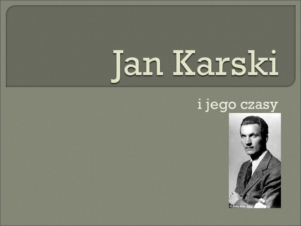 Historia Jana Karskiego jest aktualna i uniwersalna, poniewa ż mobilizuje, uczy jak nie by ć oboj ę tnym wobec z ł a.