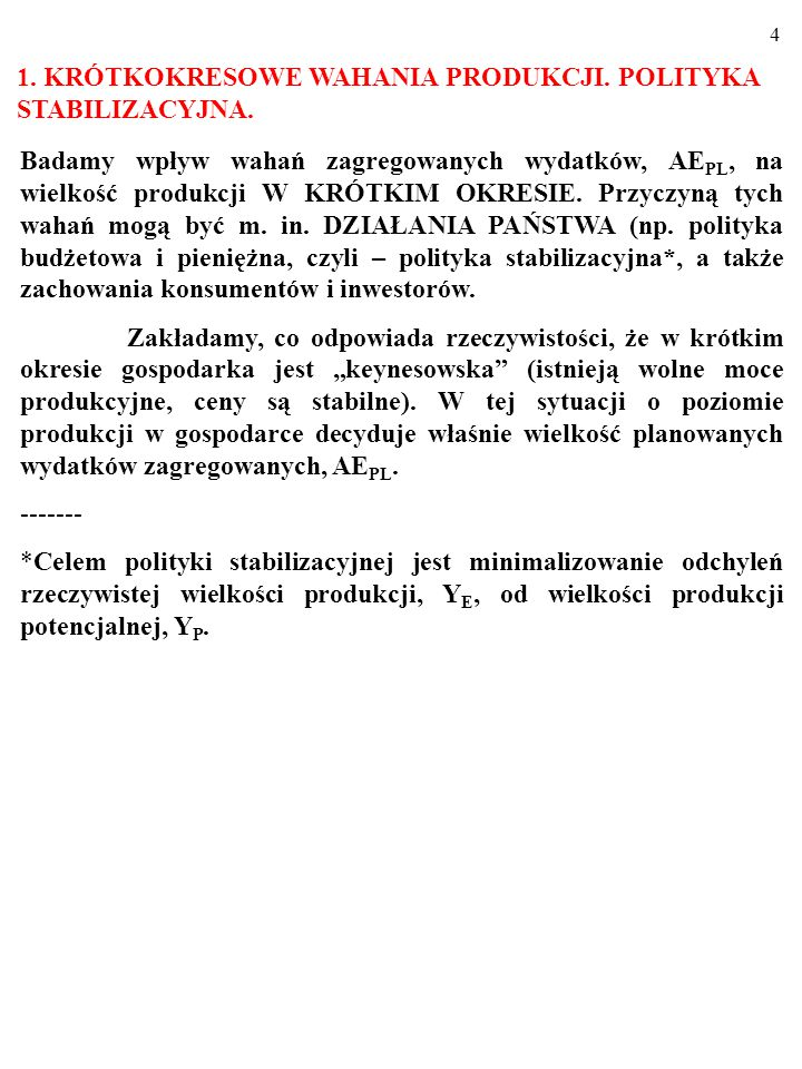 74 EKSPANSYWNA POLITYKA PIENIĘŻNA PRZESUWA LINIĘ LM W PRAWO (LM→LM').