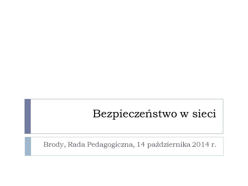 Bezpieczeństwo w sieci Brody, Rada Pedagogiczna, 14 października 2014 r.