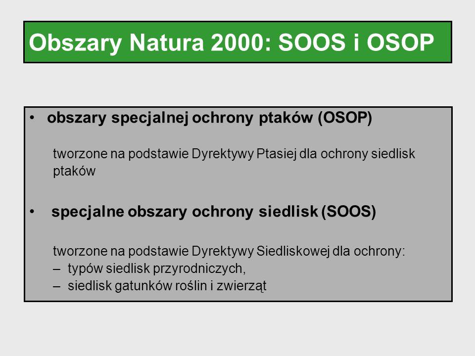 Obszary Natura 2000: SOOS i OSOP obszary specjalnej ochrony ptaków (OSOP) tworzone na podstawie Dyrektywy Ptasiej dla ochrony siedlisk ptaków specjaln