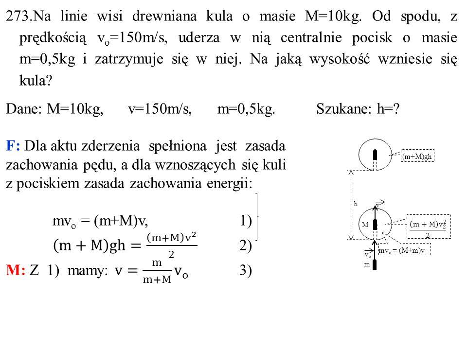 vovo h v M m (m+M)gh mv o = (M+m)v