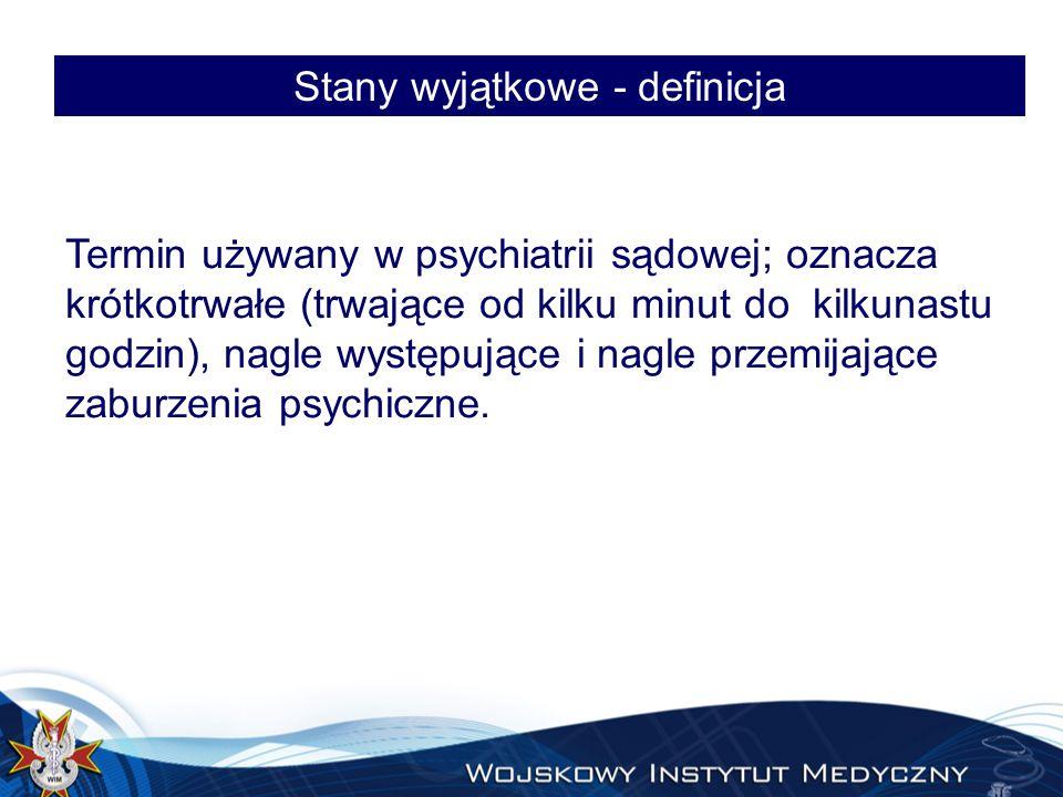 Upicie patologiczne – krótkotrwała psychoza Prof.