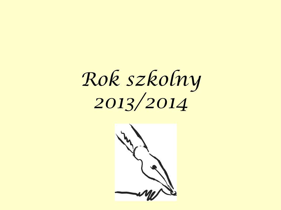 Wrzesień 2013 roku Wakacje za nami.Rozpoczęliśmy kolejny rok szkolny.
