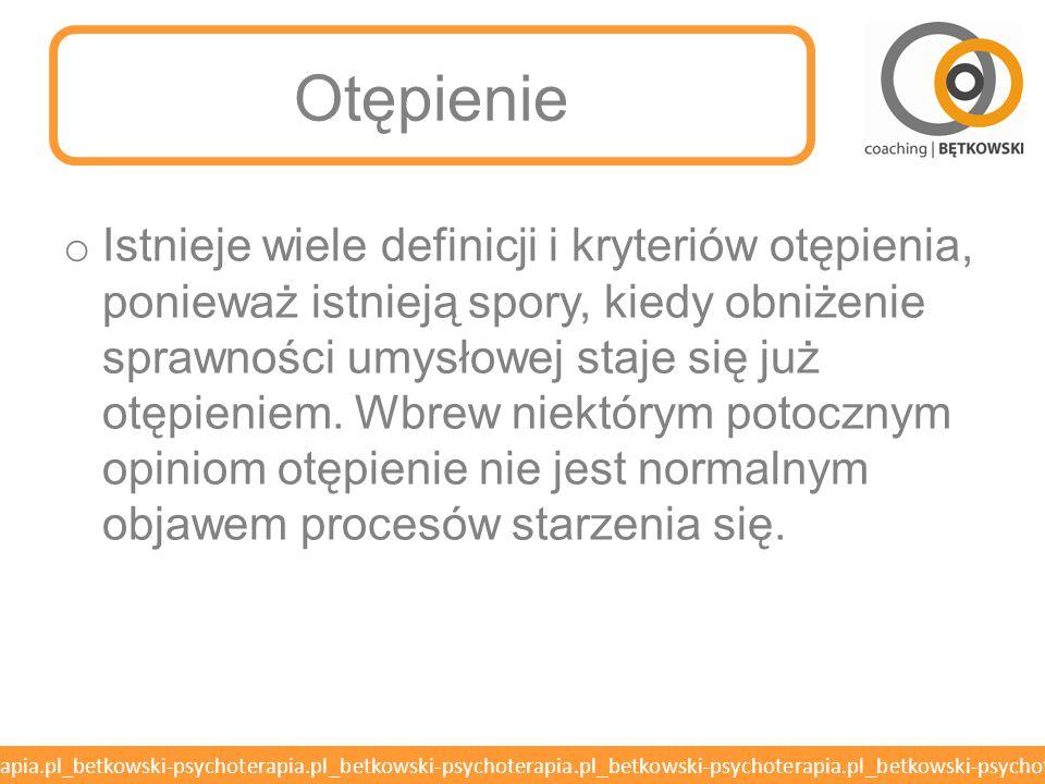 betkowski-psychoterapia.pl_betkowski-psychoterapia.pl_betkowski-psychoterapia.pl_betkowski-psychoterapia.pl_betkowski-psychoterapia.pl Otępienie o Otę