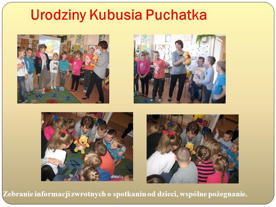 Urodziny Kubusia Puchatka Zebranie informacji zwrotnych o spotkaniu od dzieci, wspólne pożegnanie.