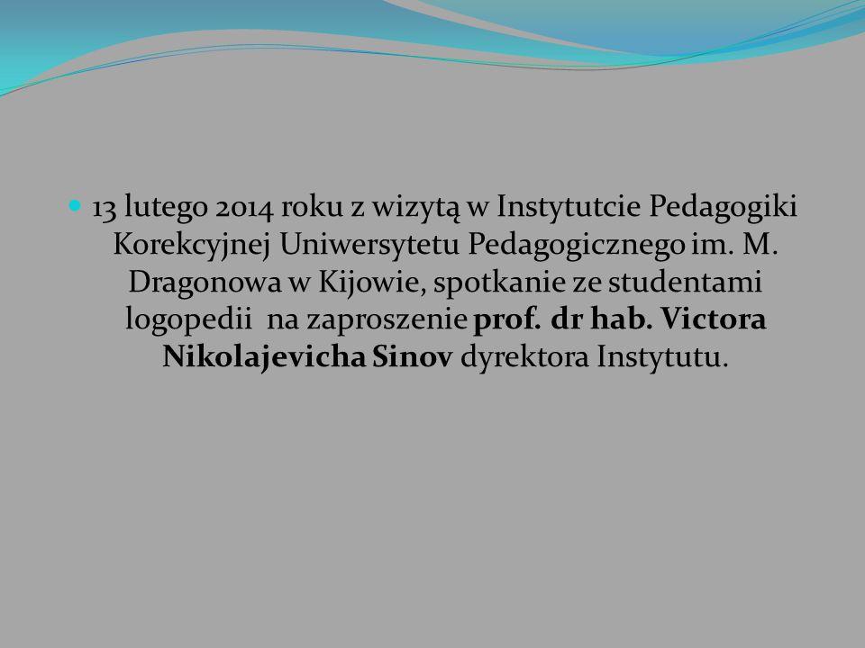 13 lutego 2014 roku z wizytą w Instytutcie Pedagogiki Korekcyjnej Uniwersytetu Pedagogicznego im. M. Dragonowa w Kijowie, spotkanie ze studentami logo