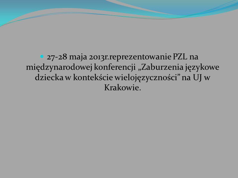 """27-28 maja 2013r.reprezentowanie PZL na międzynarodowej konferencji """"Zaburzenia językowe dziecka w kontekście wielojęzyczności"""" na UJ w Krakowie."""