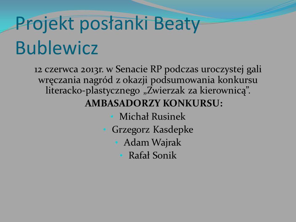 Projekt posłanki Beaty Bublewicz 12 czerwca 2013r. w Senacie RP podczas uroczystej gali wręczania nagród z okazji podsumowania konkursu literacko-plas