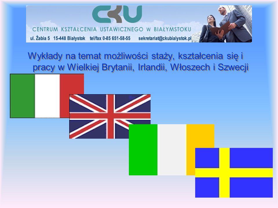 Wykłady na temat możliwości staży, kształcenia się i pracy w Wielkiej Brytanii, Irlandii, Włoszech i Szwecji