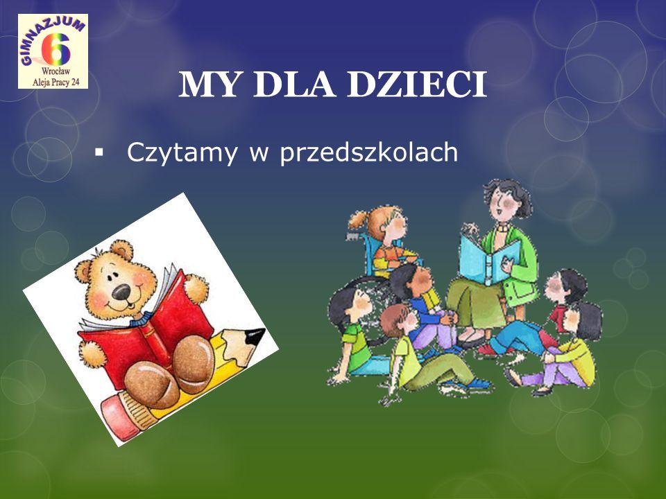 MY DLA DZIECI  Czytamy w przedszkolach