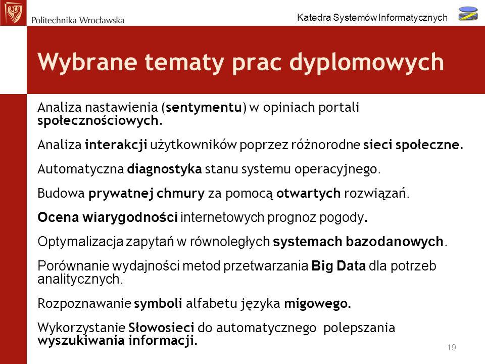 Wybrane tematy prac dyplomowych Analiza nastawienia (sentymentu) w opiniach portali społecznościowych. Analiza interakcji użytkowników poprzez różnoro