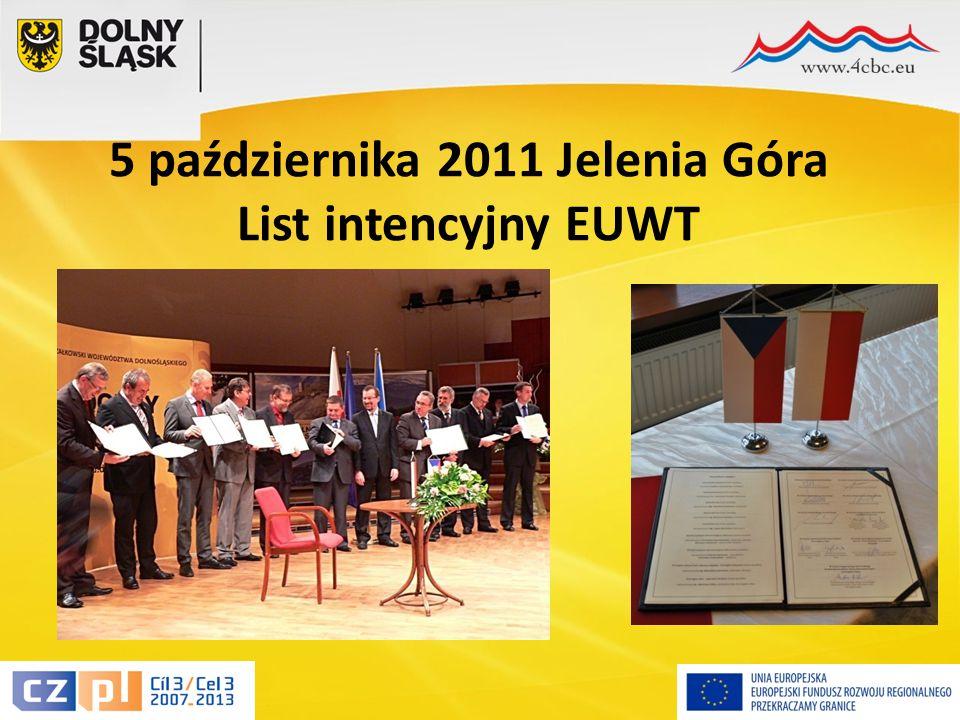 3 5 października 2011 Jelenia Góra List intencyjny EUWT