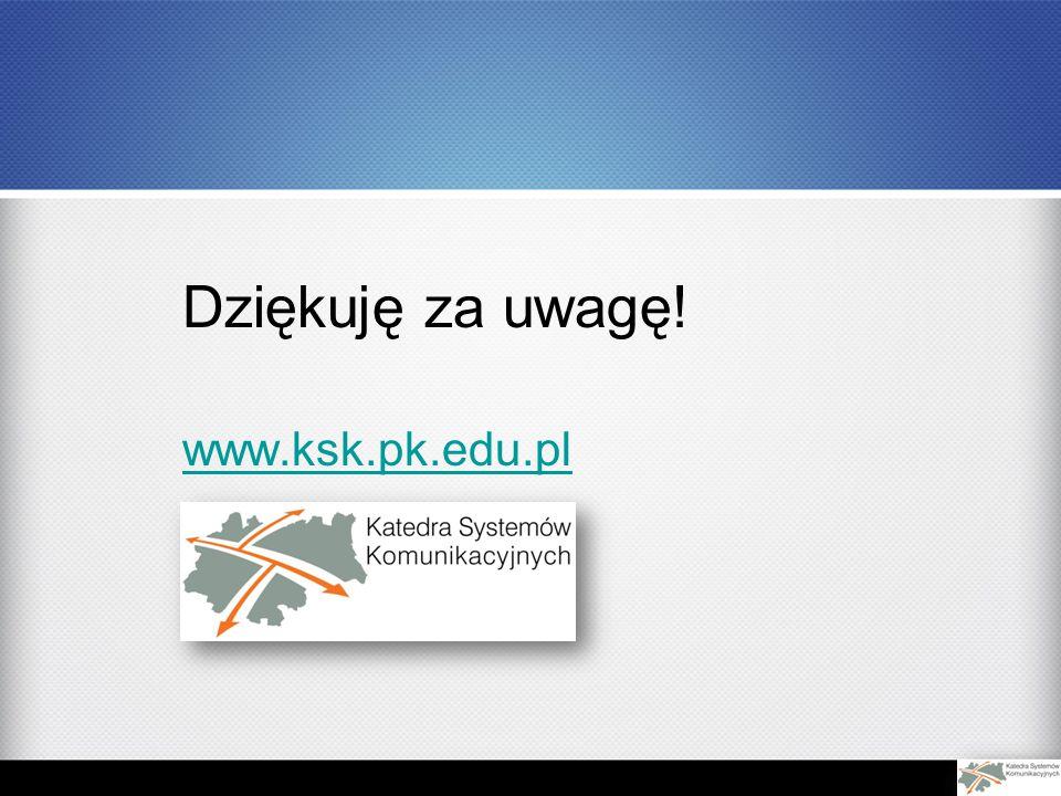 Dziękuję za uwagę! www.ksk.pk.edu.pl