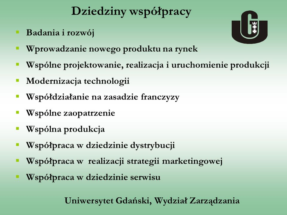 Uniwersytet Gdański, Wydział Zarządzania  Badania i rozwój  Wprowadzanie nowego produktu na rynek  Wspólne projektowanie, realizacja i uruchomienie