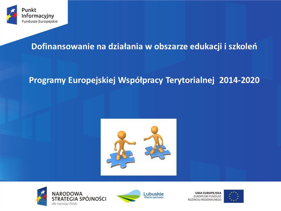 www.funduszeeuropejskie.gov.pl Dofinansowanie na działania w obszarze edukacji i szkoleń