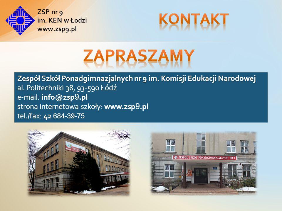Zespół Szkół Ponadgimnazjalnych nr 9 im.Komisji Edukacji Narodowej al.