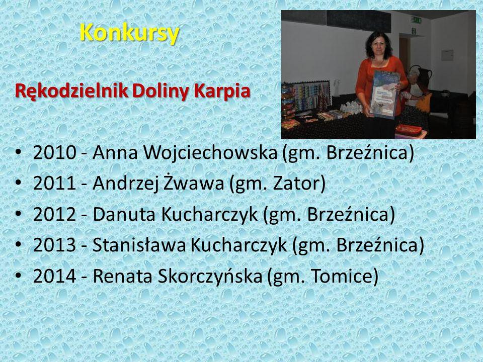 Konkursy Rękodzielnik Doliny Karpia 2010 - Anna Wojciechowska (gm.