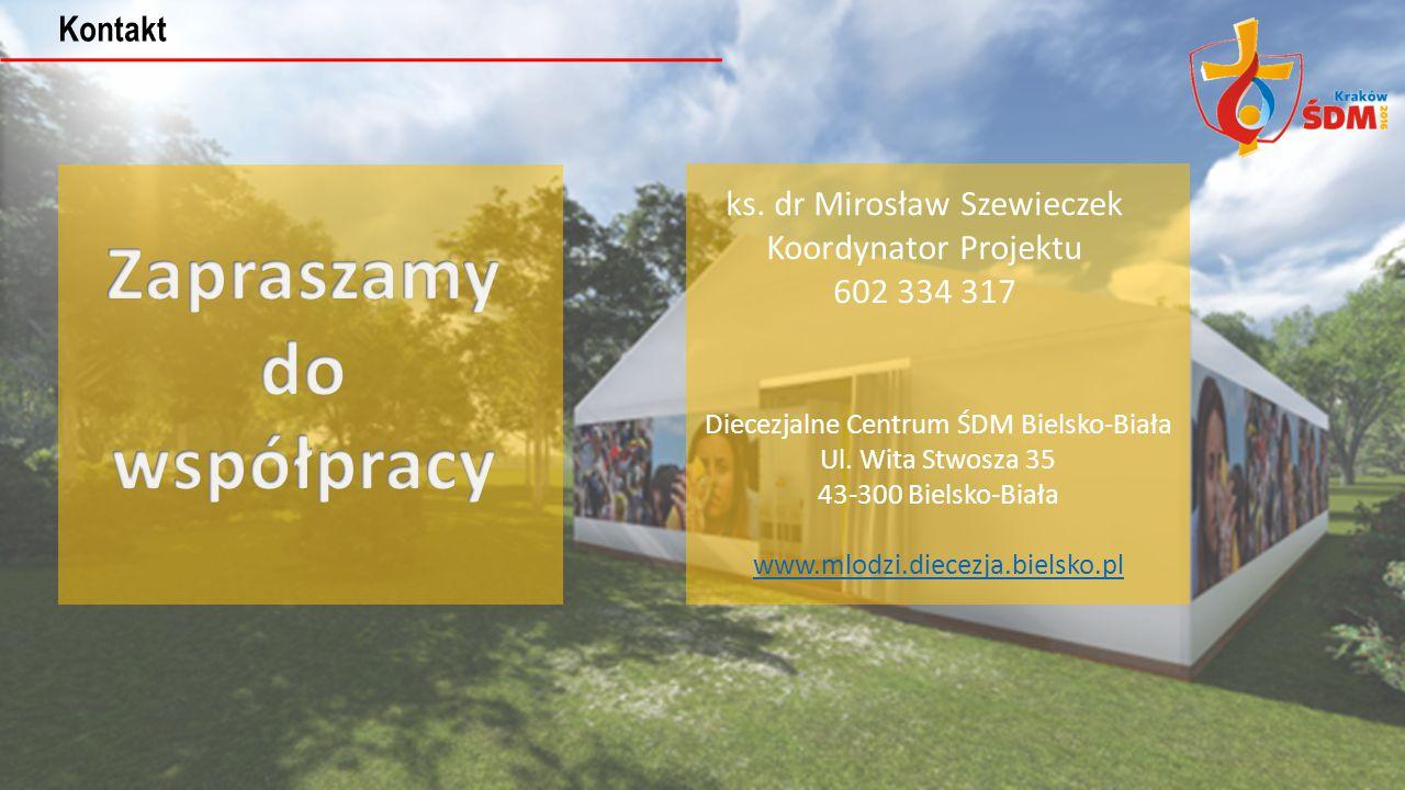 ks. dr Mirosław Szewieczek Koordynator Projektu 602 334 317 Kontakt Diecezjalne Centrum ŚDM Bielsko-Biała Ul. Wita Stwosza 35 43-300 Bielsko-Biała www