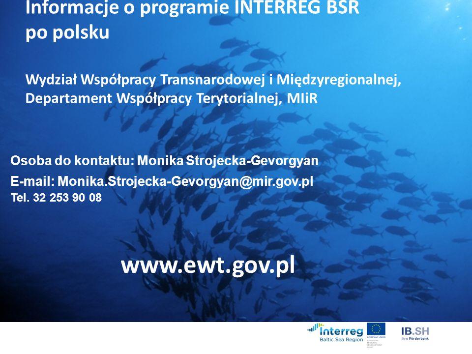 Informacje o programie INTERREG BSR po polsku Wydział Współpracy Transnarodowej i Międzyregionalnej, Departament Współpracy Terytorialnej, MIiR Osoba