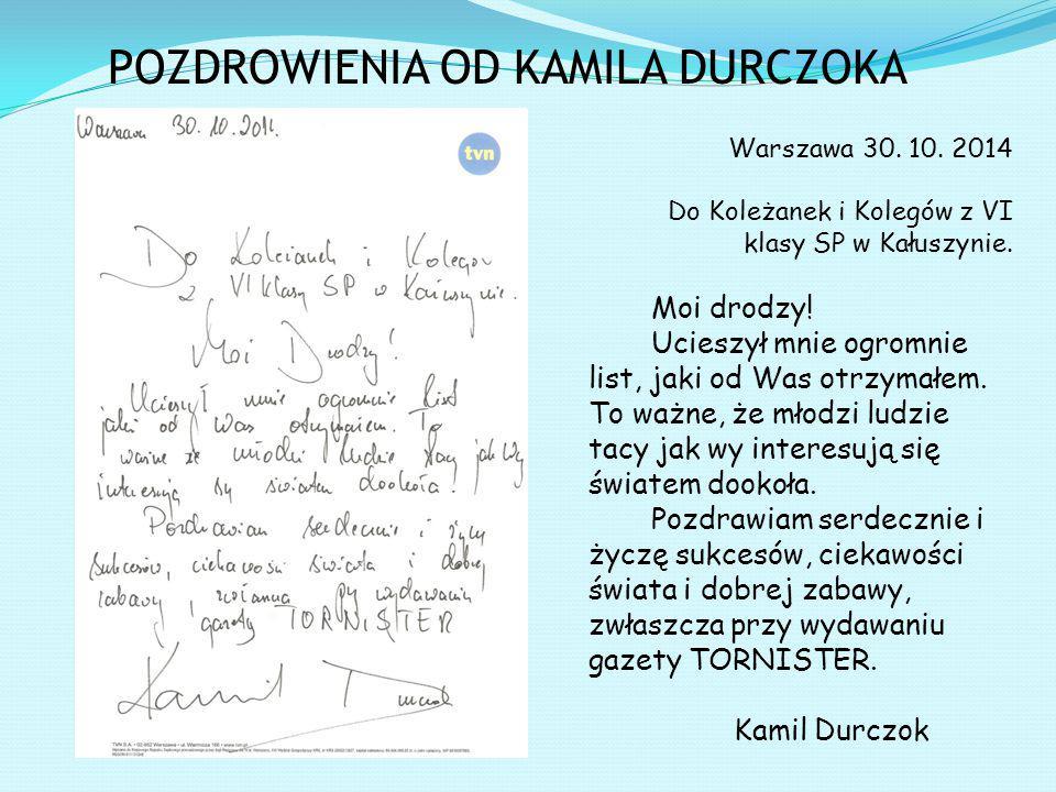 Warszawa 30. 10. 2014 Do Koleżanek i Kolegów z VI klasy SP w Kałuszynie.